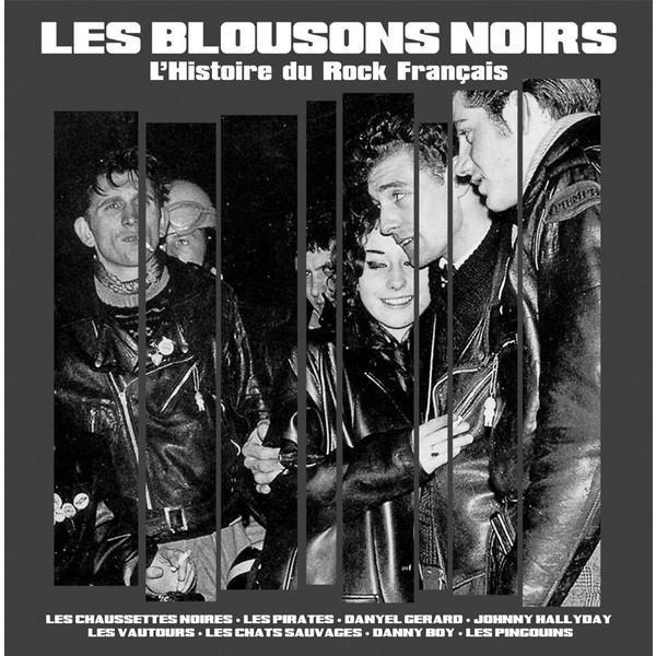 Les Blousons Noirs Les Blousons Noirs - L'histoire Du Rock Francais pr6 les miserables