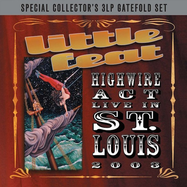 Little Feat Little Feat - Highwire Act Live In St.louis (3 LP) little house in bakah 3 иерусалим