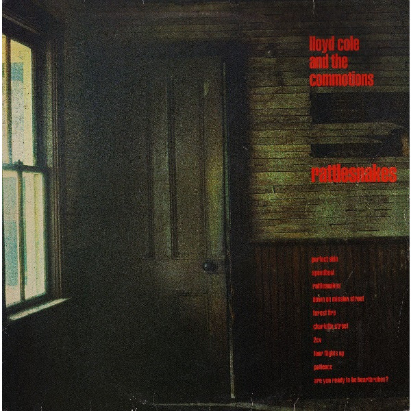 Lloyd Cole   Commotions Lloyd Cole   Commotions - Rattlesnakes (180 Gr)