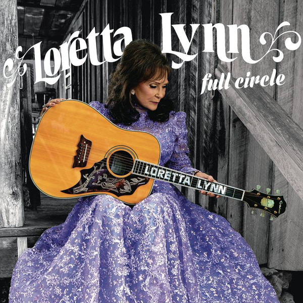 LORETTA LYNN LORETTA LYNN - FULL CIRCLE