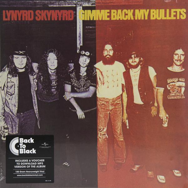 Lynyrd Skynyrd Lynyrd Skynyrd - Gimme Back My Bullets (180 Gr) lynyrd skynyrd lynyrd skynyrd one more from the road 2 lp