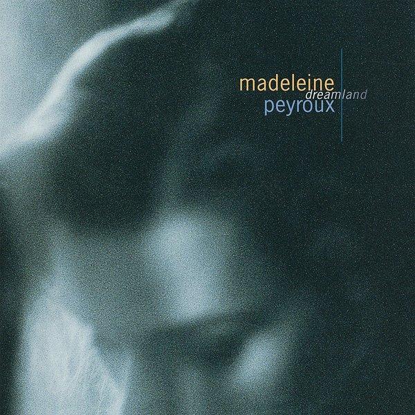 Madeleine Peyroux Madeleine Peyroux - Dreamland madeleine кожаный топ