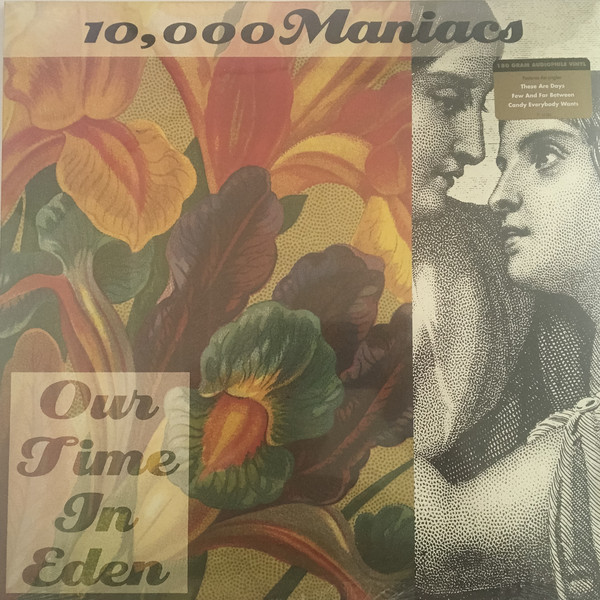 10,000 MANIACS 10,000 MANIACS - OUR TIME IN EDEN