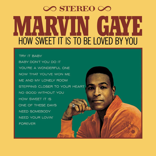 Marvin Gaye Marvin Gaye - How Sweet It Is To Be Loved By You how to be a spy