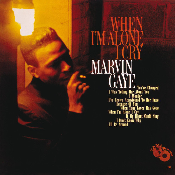 Marvin Gaye Marvin Gaye - When I'm Alone I Cry