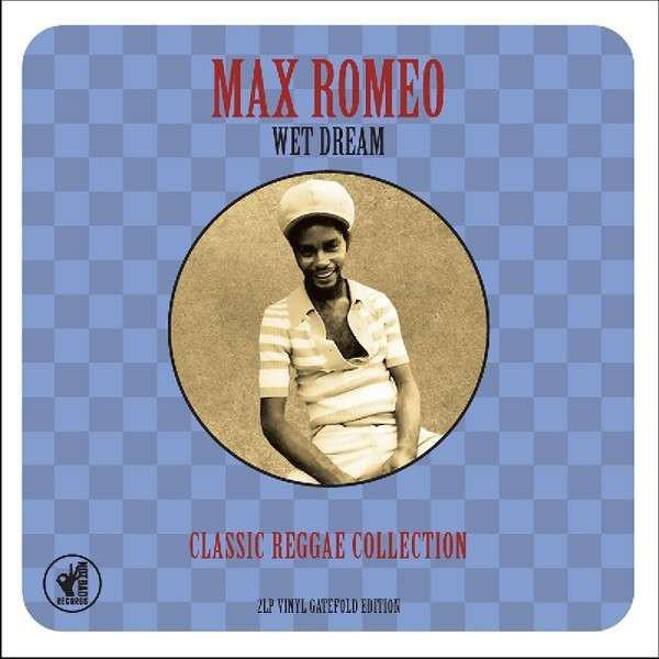 Max Romeo Max Romeo - Wet Dream Classic Reggae Collection (2 Lp, 180 Gr) цена и фото