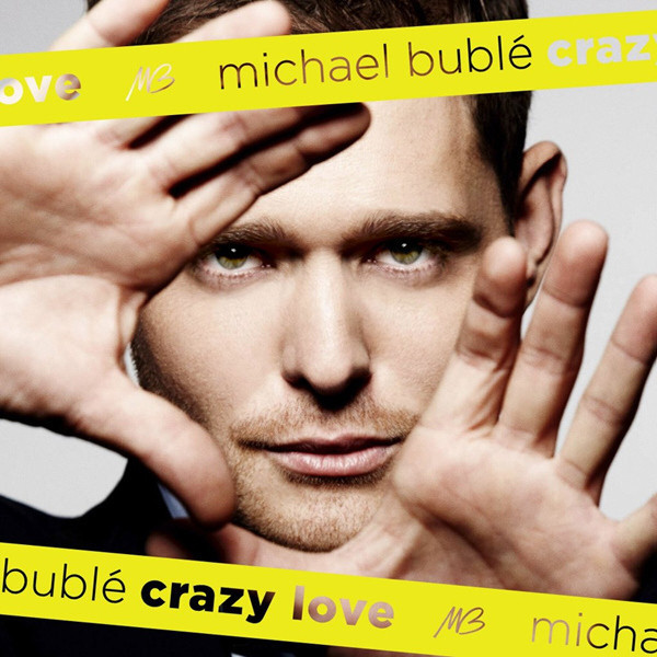 MICHAEL BUBLE MICHAEL BUBLE - CRAZY LOVE