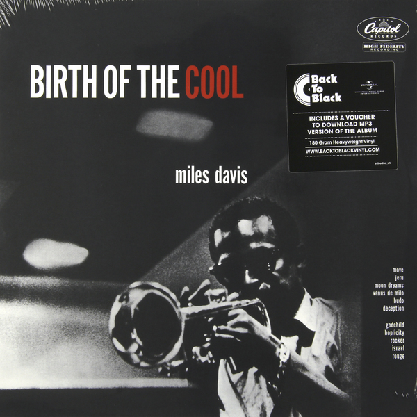 MILES DAVIS MILES DAVIS - BIRTH OF THE COOL miles davis miles davis kind of blue
