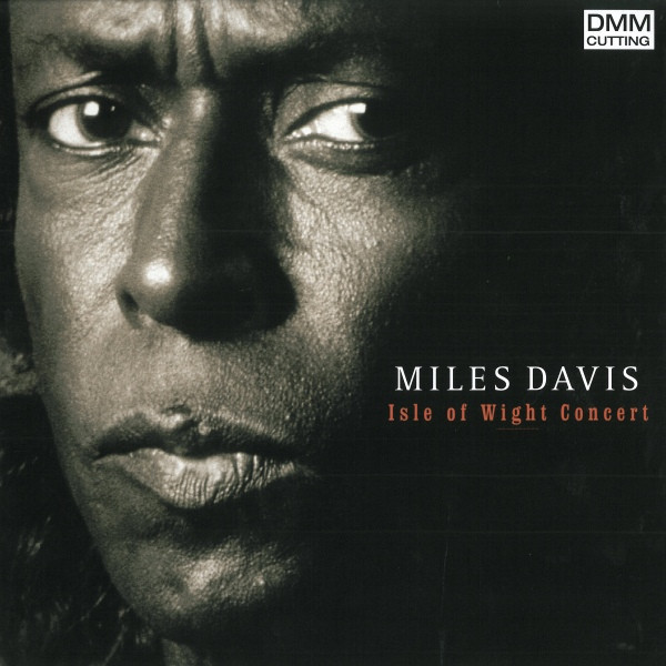 MILES DAVIS MILES DAVIS - ISLE OF WIGHT CONCERT