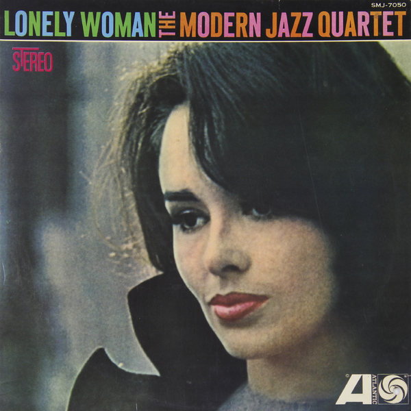 Modern Jazz Quartet Modern Jazz Quartet - Lonley Woman (japan Original. 1st Press. Promo. Hole) (винтаж) richard wright richard wright wet dream 1st press japan original master sound винтаж