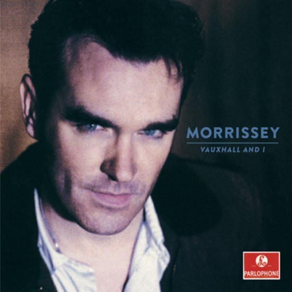 MORRISSEY MORRISSEY - VAUXHALL AND I