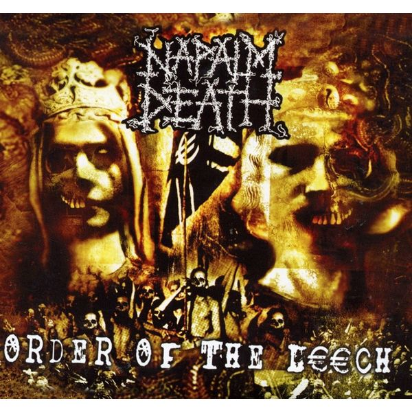Napalm Death Napalm Death - Order Of The Leech understanding death