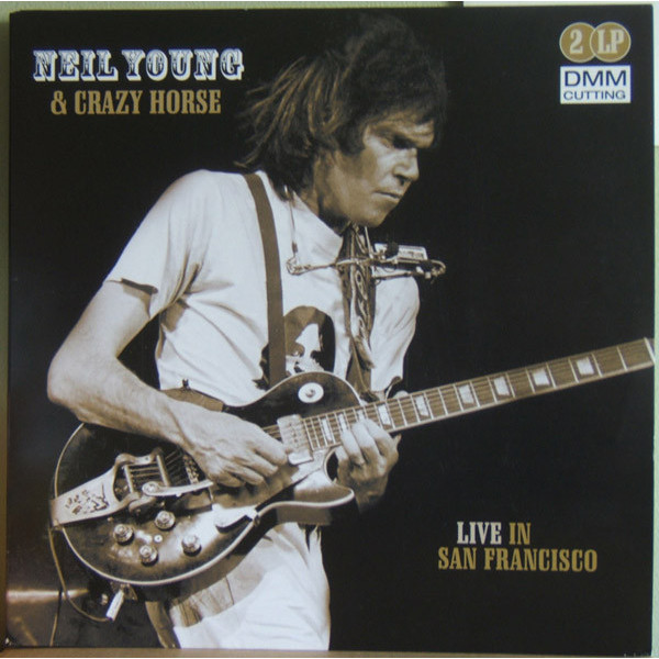 NEIL YOUNG NEIL YOUNG   CRAZY HORSE - LIVE IN SAN FRANCISCO (2 LP)Виниловая пластинка<br><br>