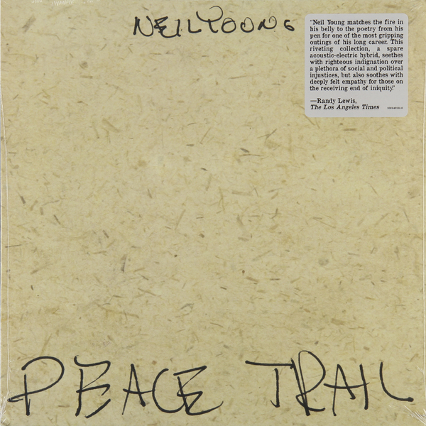 Neil Young Neil Young - Peace Trail