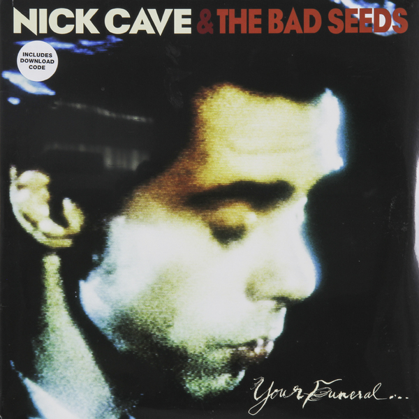 Nick Cave Nick Cave   The Bad Seeds - Your Funeral... My Trial (2 LP) nick tasler domino