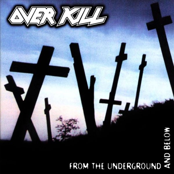 Overkill Overkill - From The Underground And Below typing of the dead overkill цифровая версия