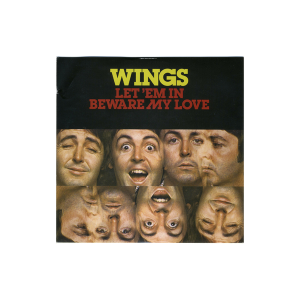 PAUL MCCARTNEY PAUL MCCARTNEY   WINGS - LET 'EM IN / BEWARE MY LOVE