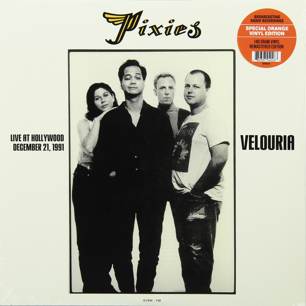 PIXIES PIXIES - VELOURIA: LIVE AT HOLLYWOOD DECEMBER 1991