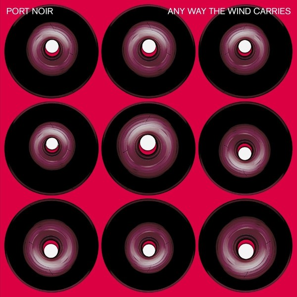 Port Noir Port Noir - Any Way The Wind Carries (2 LP)