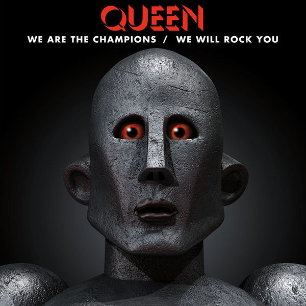 QUEEN QUEEN - We Are The Champions / We Will Rock You now we are six