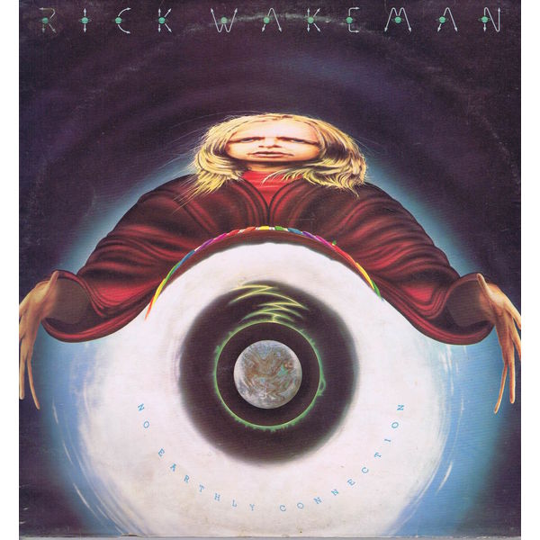 Rick Wakeman Rick Wakeman - No Earthly Connection rick wakeman rick wakeman no earthly connection