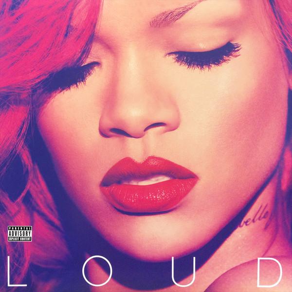 Rihanna Rihanna - Loud (2 LP) rihanna rihanna good girl gone bad 2 lp