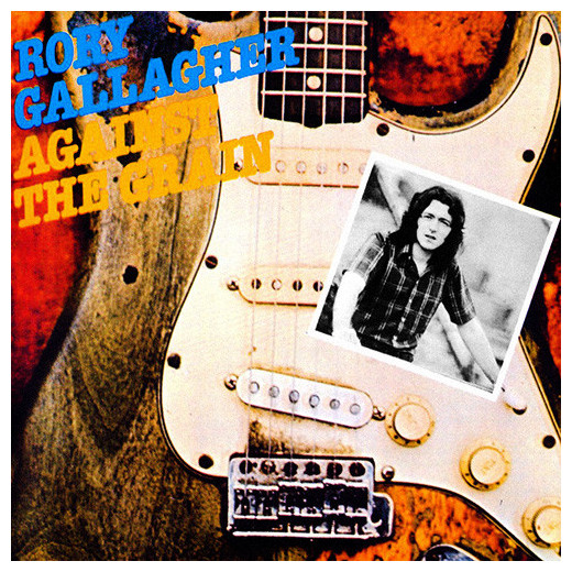 Rory Gallagher Rory Gallagher - Against The Grain rory dobner гаджет