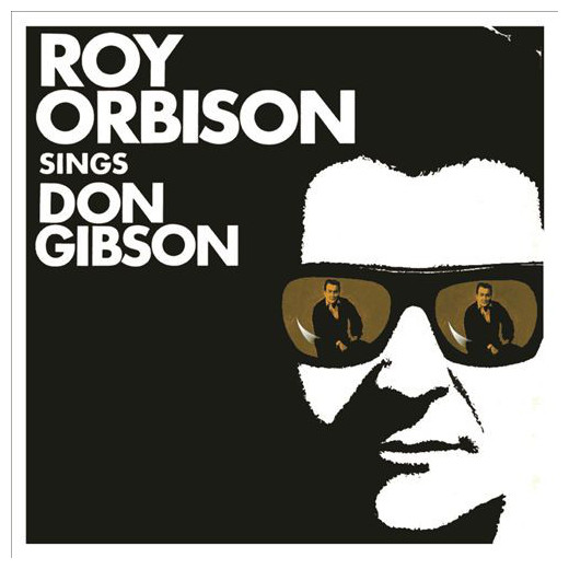Roy Orbison Roy Orbison - Sings Don Gibson