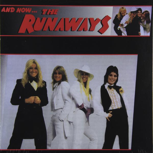 RUNAWAYS RUNAWAYS - AND NOW...THE RUNAWAYS