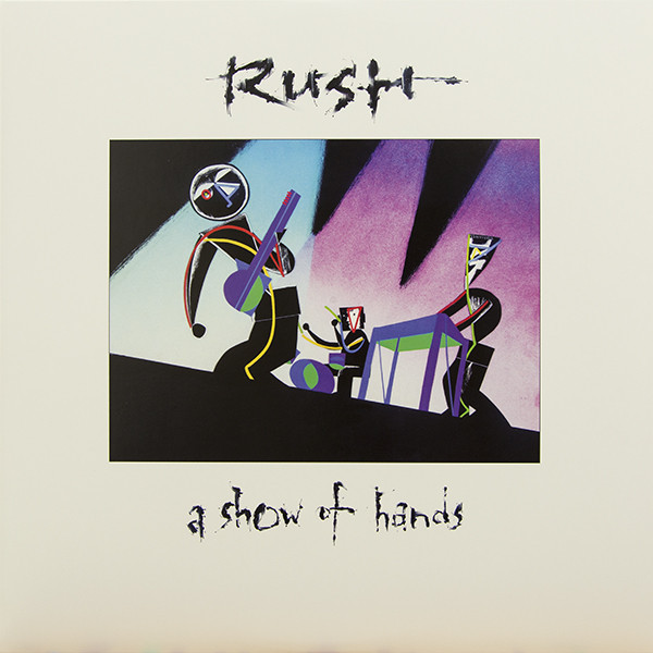 RUSH RUSH - A Show Of Hands (2 LP) rush rush moving pictures lp