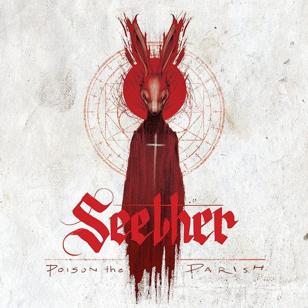 SEETHER SEETHER - POISON THE PARISH parish communities