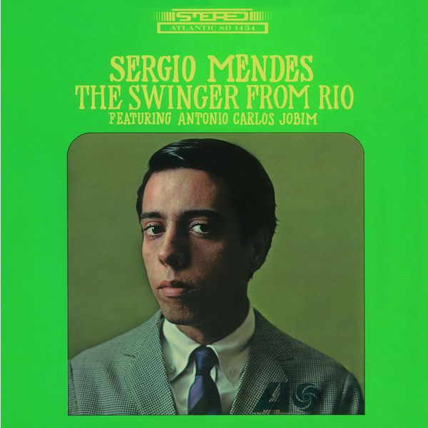 Sergio Mendes Sergio Mendes - The Swinger From Rio (180 Gr) guano apes guano apes proud like a god 180 gr colour