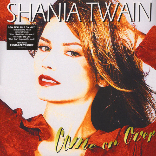 SHANIA TWAIN SHANIA TWAIN - COME ON OVER (2 LP) harley spectrum into the west 34 strings and above spot