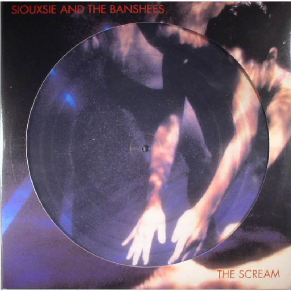 SIOUXSIE AND THE BANSHEES SIOUXSIE AND THE BANSHEES - THE SCREAM (PICTURE DISC) сосо amu 500
