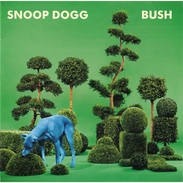 SNOOP DOGG SNOOP DOGG - BUSH