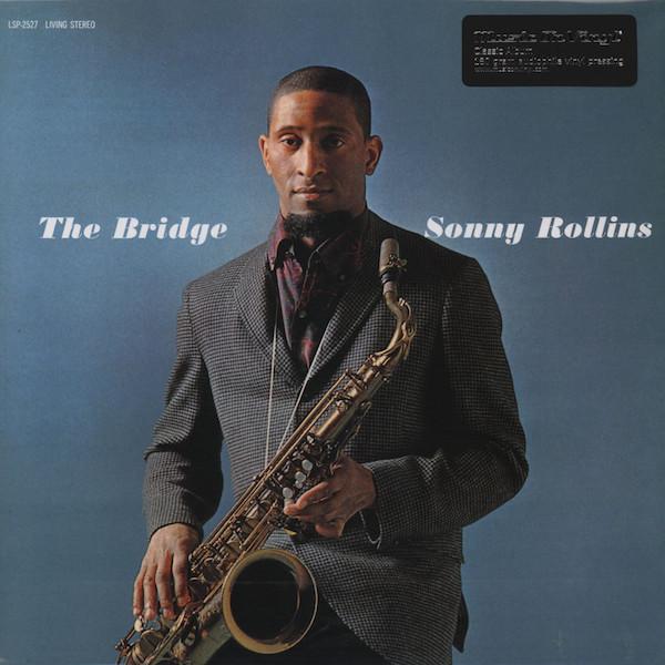 SONNY ROLLINS SONNY ROLLINS - BRIDGE sonny rollins saxophone colossus