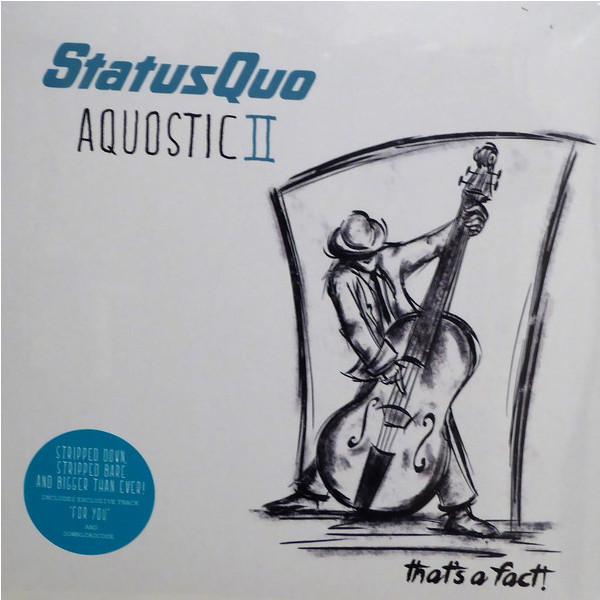 Status Quo Status Quo - Aquostic Ii – That's A Fact! (2 LP) status quo status quo original albums 4 cd
