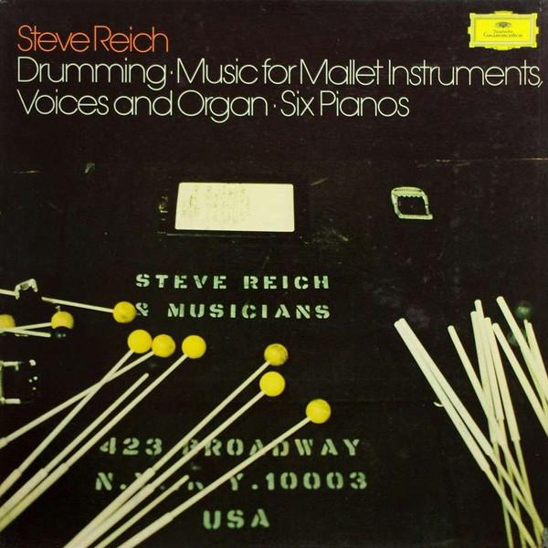 Steve Reich Steve Reich - Drumming + Six Pianos (3 LP)
