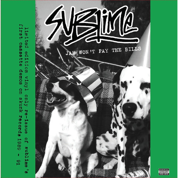 SUBLIME SUBLIME - JAH WONT PAY THE BILLSВиниловая пластинка<br><br>
