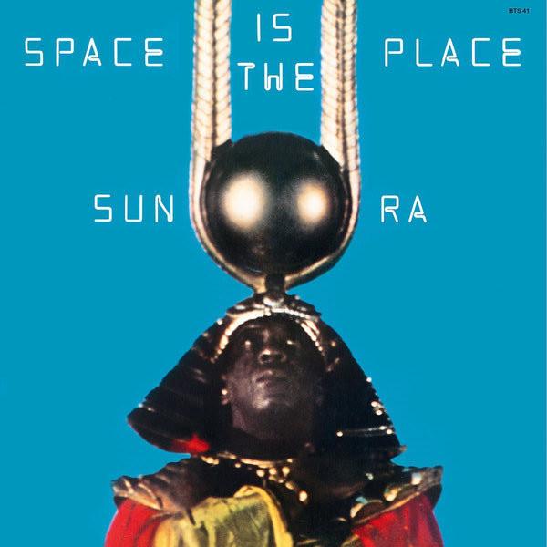 SUN RA SUN RA - SPACE IS THE PLACE цена 2016
