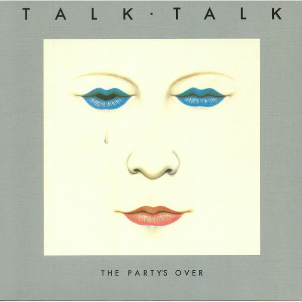 Talk Talk Talk Talk - The Party's Over (180 Gr) guano apes guano apes proud like a god 180 gr colour