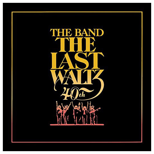 The Band The Band - The Last Waltz (40th Anniversary) (6 LP) the band the band cahoots lp