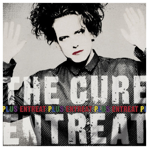 The Cure The Cure - Entreat Plus (2 LP) the cure 4 13 dream