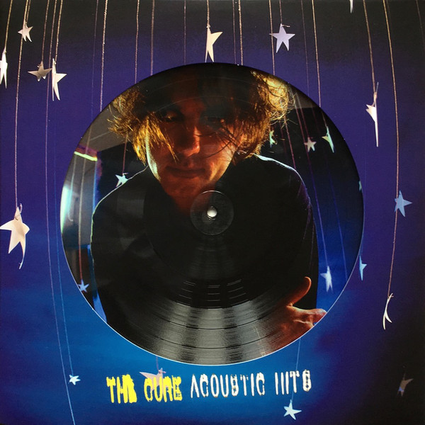 THE CURE THE CURE - ACOUSTIC HITS (2 LP, PICTURE) the cure 4 13 dream