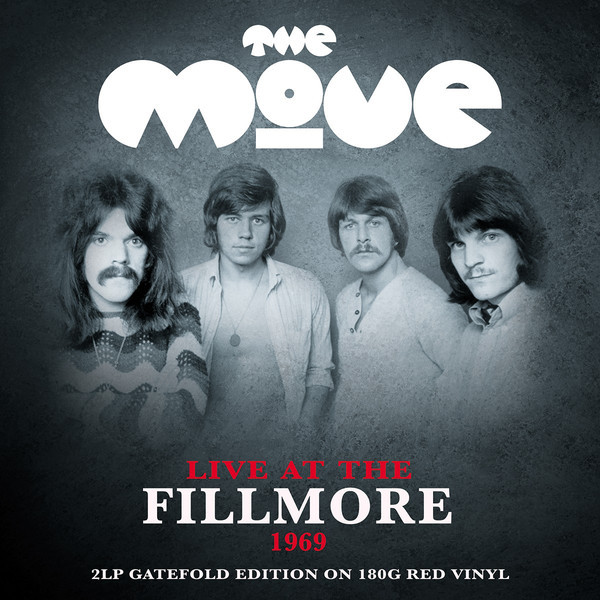 THE MOVE THE MOVE - LIVE AT THE FILLMORE (2 LP)  изображение
