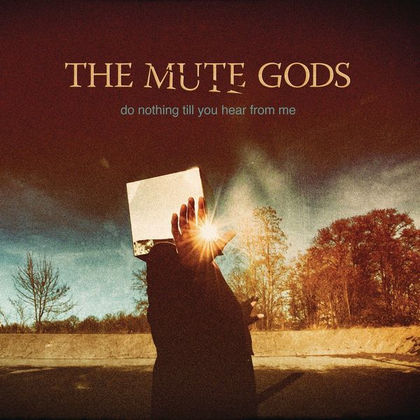THE MUTE GODS THE MUTE GODS - DO NOTHING TILL YOU HEAR FROM ME (2 LP + CD)Виниловая пластинка<br><br>