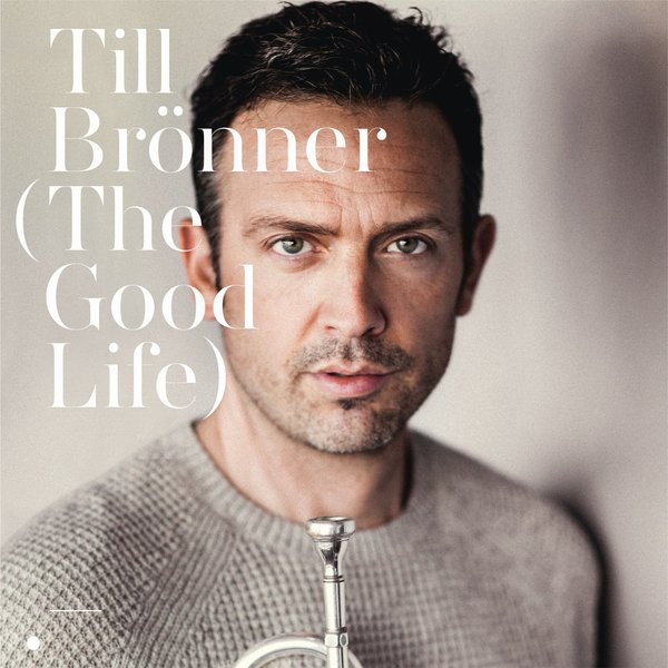 где купить Till Bronner Till Bronner - The Good Life (2 Lp, 180 Gr) дешево