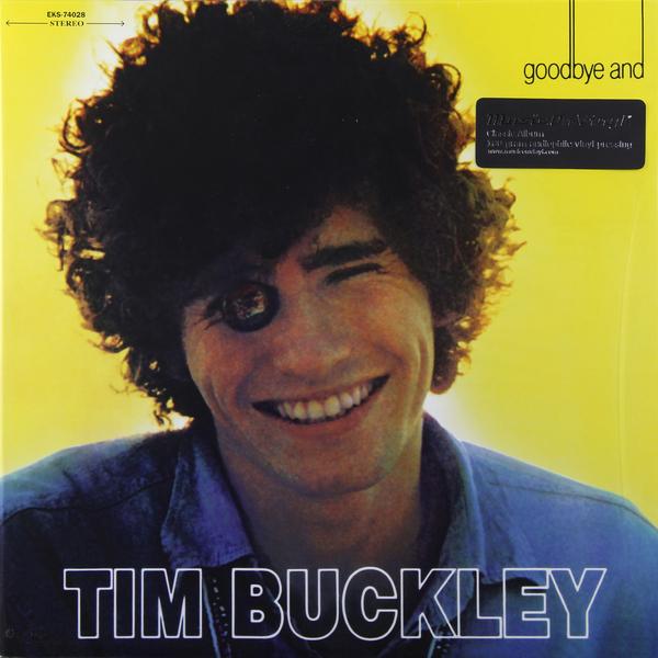 TIM BUCKLEY TIM BUCKLEY - GOODBYE   HELLO (180 GR)