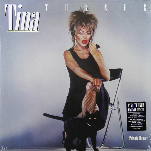TINA TURNER TINA TURNER - PRIVATE DANCER (30TH ANNIVERSARY)