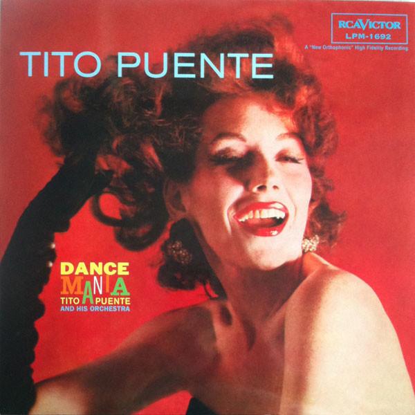 TITO PUENTE TITO PUENTE - DANCE MANIAВиниловая пластинка<br><br>